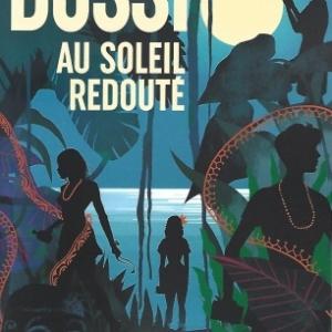 Le nouveau Michel Bussi est arrivé: Au soleil redouté