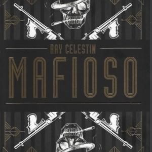 Mafioso, par Ray CELESTIN aux éditions Cherche Midi