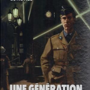 Une génération française, tome 04 - Ici Londres