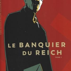 Le Banquier du Reich – Tome 1 aux éditions Glénat
