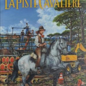 La Piste Cavalière de Michel Faure aux éditions Glénat