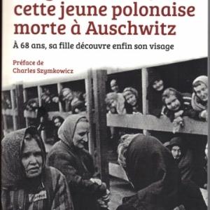 Ma grand-mère, cette jeune polonaise morte à Auschwitz par Dominique Delescaille chez Jourdan