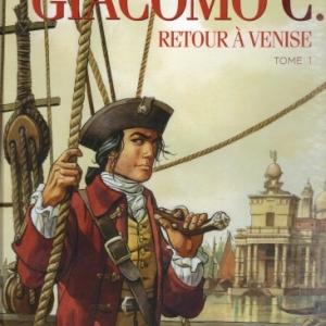Giacomo C. - Retour à Venise - Tome 1