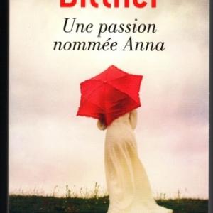 Une passion nommée Anna, par Rosanne Bittner