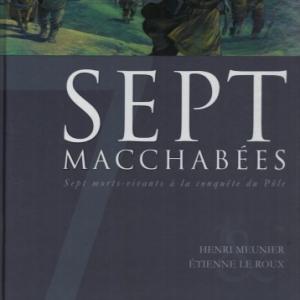 7 Macchabées. Sept morts-vivants à la conquête du pôle aux éditions Delcourt