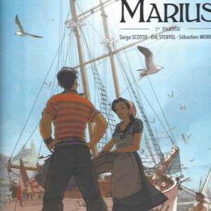 MARIUS. Tome 1.  D'après le roman de Marcel Pagnol.