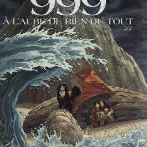 999, à l'aube de rien du tout, tome 2, d'après l'œuvre de Claude Daubercies .