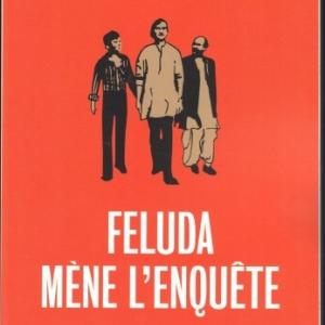 FELUDA MÈNE L'ENQUÊTE, par SATYAJIT RAY