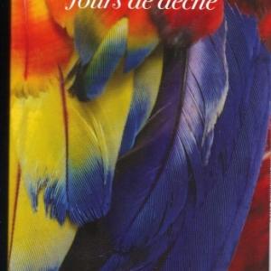 Jours de dèche, de DELOME Didier