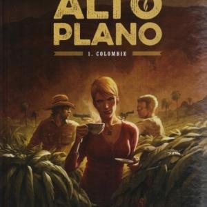 Alto Plano, tome 1 : Colombie. Les secrets de l'industrie du café
