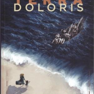 Terra Doloris. L'odyssée Terra Australis n'était qu'un début…