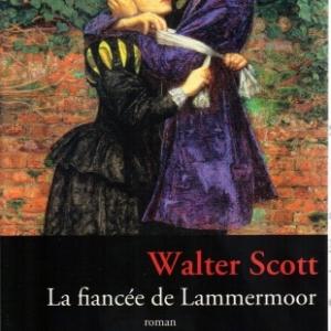 La fiancée de Lammermoor, de sir Walter Scott