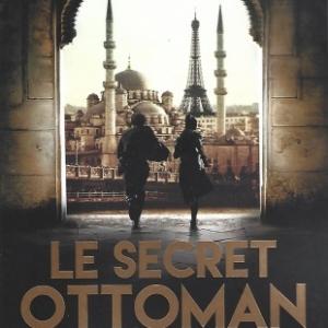 Le Secret ottoman, par Raymond KHOURY