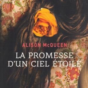 La Promesse d'un ciel étoilé d'Alison MCQUEEN à La Presse de la Cité