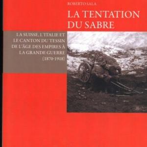 LA TENTATION DU SABRE par BINAGHI MAURIZIO et SALA ROBERTO