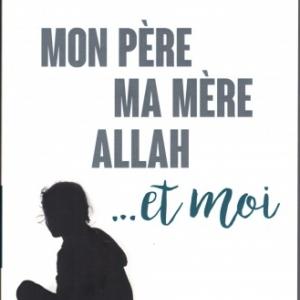 Mon père, ma mère, Allah… et moi, par Farah Kay chez La boîte à Pandore