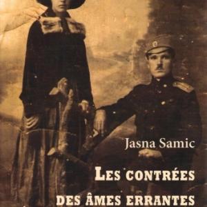 Les contrées des âmes errantes, par Jasna Samic