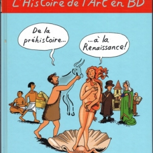 L'Histoire de l'Art en BD chez Casterman.Tome 1 : De la préhistoire... ...à la renaissance!