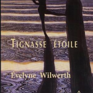 TIGNASSE ÉTOILE par Evelyne Wilwerth aux éditions M.E.O.