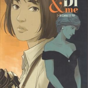 Lady Di & Me - Tome 2. Un scandale de trop