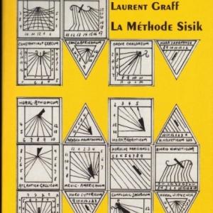 La Méthode Sisik par Laurent GRAFF
