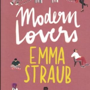 Modern Lovers par Emma STRAUB à la Presse de la Cité