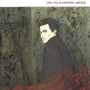 Nanaqui. Une vie d'Antonin Artaud