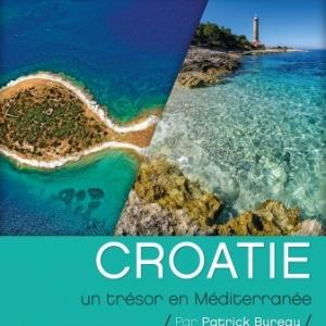 """Exploration du Monde"" : ""Croatie, un Trésor en Méditerranée"", jusq'au 23 Mars"
