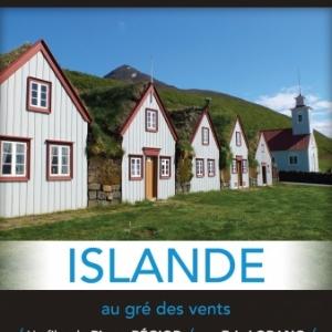"""Exploration du Monde : """"Islande, au Gré du Vent"""", jusqu'au 22 Novembre"""