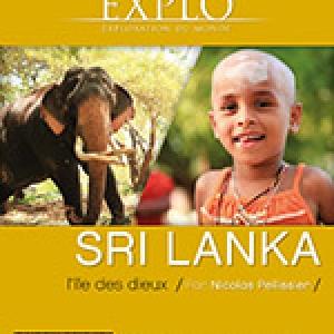"""""""Exploration du Monde"""" :  """"Sri Lanka, l' île des dieux"""", jusqu'au 26 Mars"""