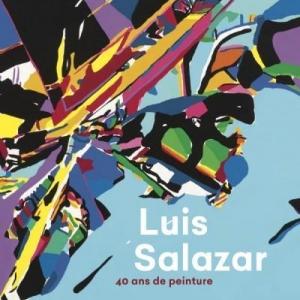 """""""Salazar, 40 Ans de Peinture"""", à """"La Boverie"""", à Liège, jusqu'au 20 octobre"""
