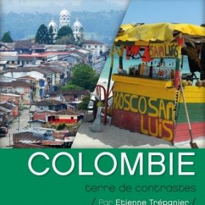 """""""Explo"""" : """"Colombie, Terre de Contrastes"""", jusqu'au 1er Mars"""