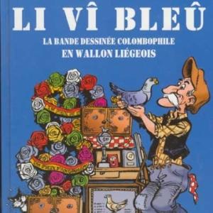 """""""Le Vieux Bleu"""", en dialecte wallon liegeois (c) Walthery/Ed. """"Noir Dessin"""""""