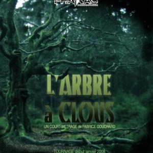 ARBRE A CLOUS, le nouveau film de Fabrice Couchard