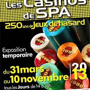 250 ans de jeux de hasard. Exposition dans les Casinos de Spa