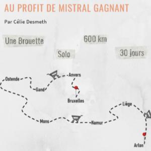 Célie Desmeth et son tour de Belgique avec une brouette au profit de Mistral Gagnant