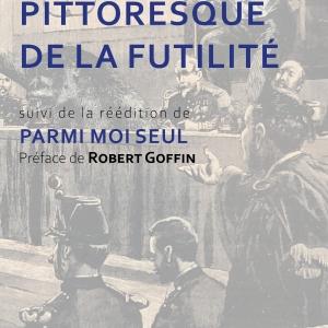 """Marc Danval """"Pittoresque de la futilité"""""""