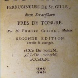 """"""" Description de la fontaine de St Gilles , prs de Tongres """""""