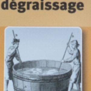 Degraissage
