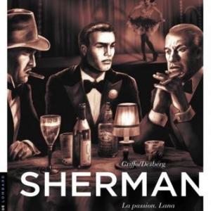 Sherman (T3) – La Passion, Lana de S. Desberg & Griffo – Le Lombard.