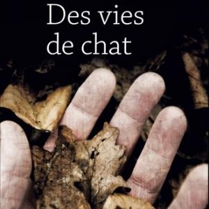 Des vies de chat de Christian Viollet   Cherche Midi.