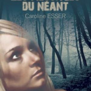 Les messages du néant, Caroline Esser – Baudelaire.