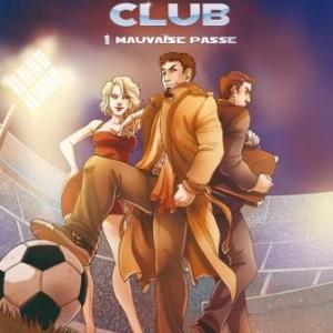 Football Business Club T1  Mauvaise passe de Linck et Di Matteo  Hugo et Cie.