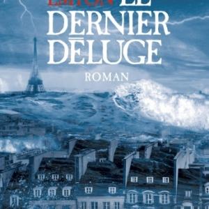 Le dernier deluge de David Emton   Albin Michel.