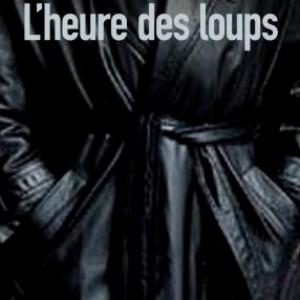 L'Heure des loups de Shane Stevens – Editions Sonatine.
