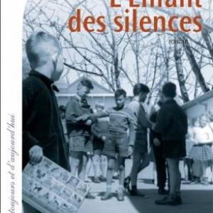 L'Enfant des silences de Philippe Lemaire  Editions Calmann Levy.