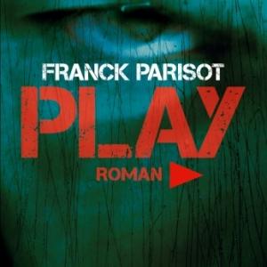 Play de Franck Parisot   Editions Albin Michel.