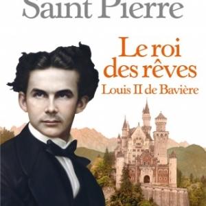 Le roi des reves de Isaure de Saint Pierre    Albin Michel.