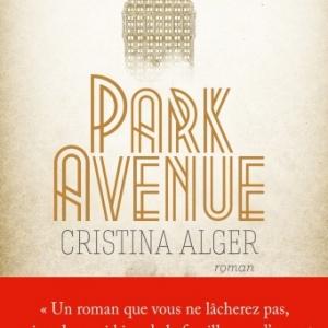 Park Avenue de Cristina Alger  Editions Albin Michel.