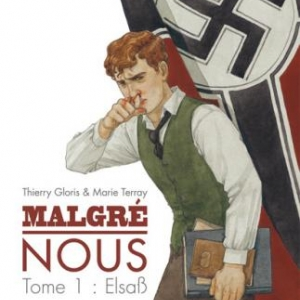 Malgré nous (T1) – Lebenstraum, Gloris & Terray – SoleilProduction.